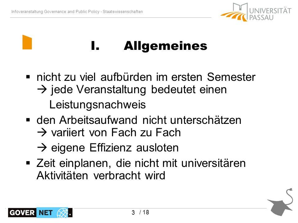Infoveranstaltung Governance and Public Policy - Staatswissenschaften / 18 4 I.Allgemeines 1 Std.