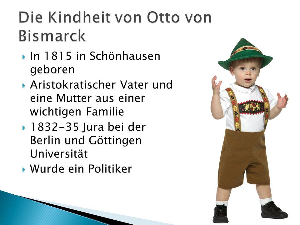 In 1815 in Schönhausen geboren Aristokratischer Vater und eine Mutter aus einer wichtigen Familie 1832-35 Jura bei der Berlin und Göttingen Universität Wurde ein Politiker