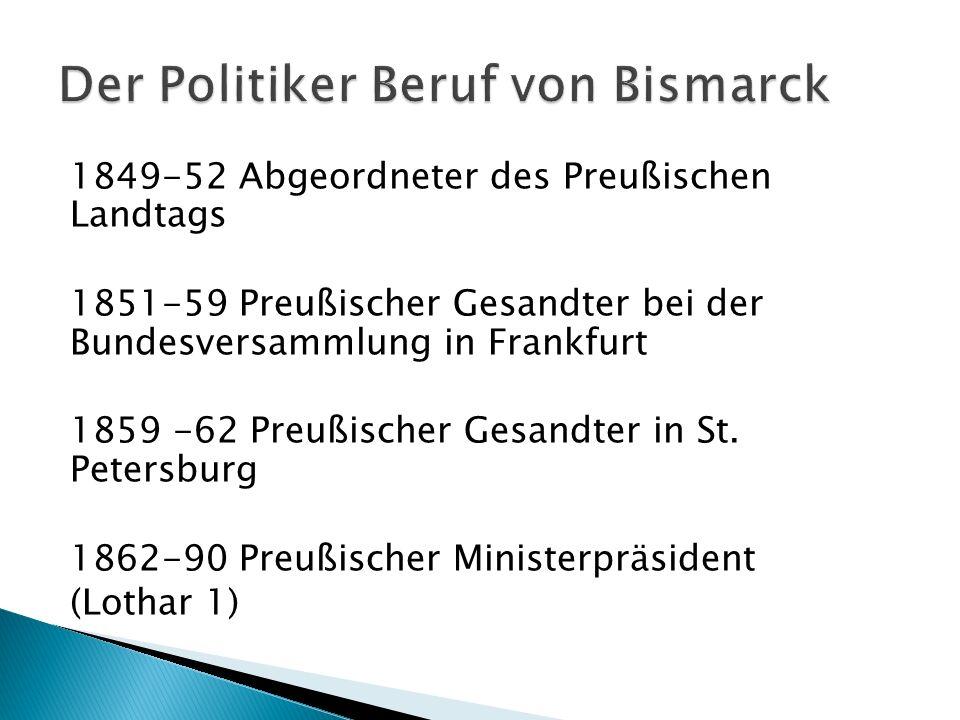1849-52 Abgeordneter des Preußischen Landtags 1851-59 Preußischer Gesandter bei der Bundesversammlung in Frankfurt 1859 -62 Preußischer Gesandter in St.