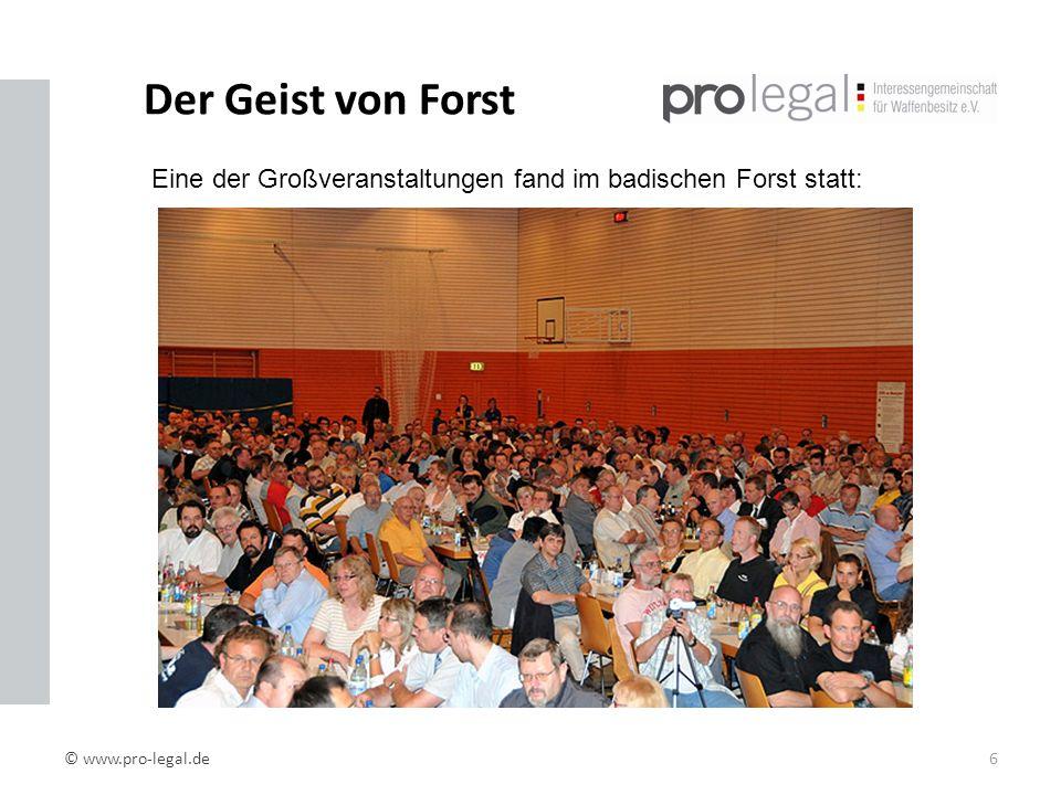 Der Geist von Forst © www.pro-legal.de6 Eine der Großveranstaltungen fand im badischen Forst statt: