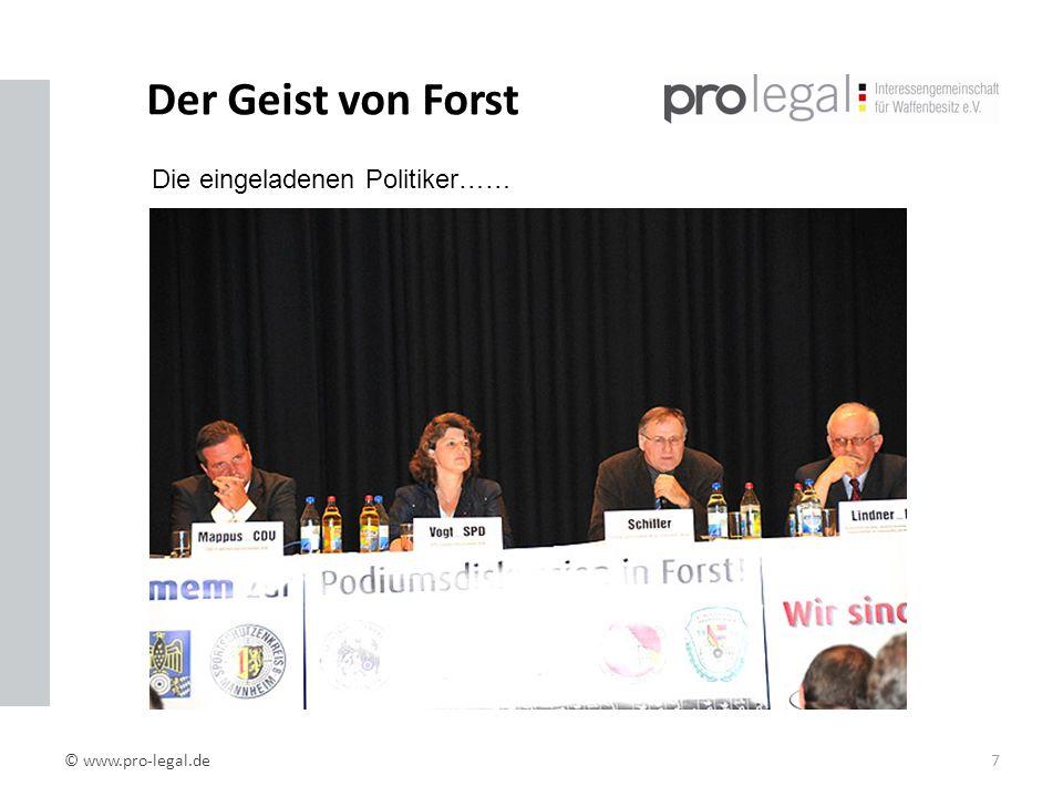 Der Geist von Forst © www.pro-legal.de7 Die eingeladenen Politiker……