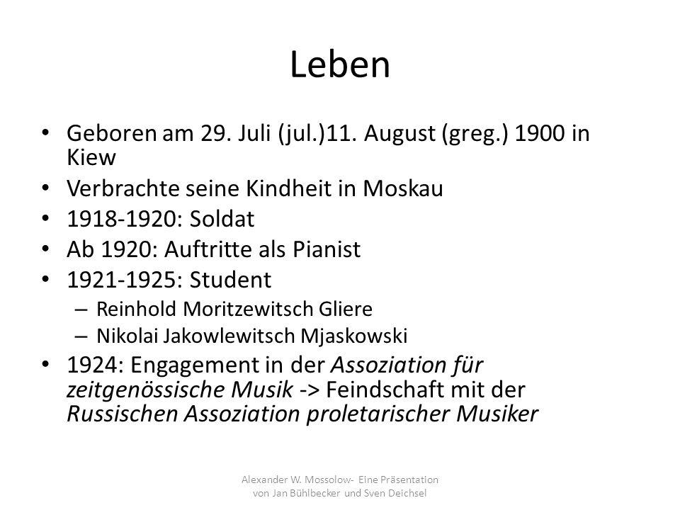 Leben Geboren am 29. Juli (jul.)11. August (greg.) 1900 in Kiew Verbrachte seine Kindheit in Moskau 1918-1920: Soldat Ab 1920: Auftritte als Pianist 1