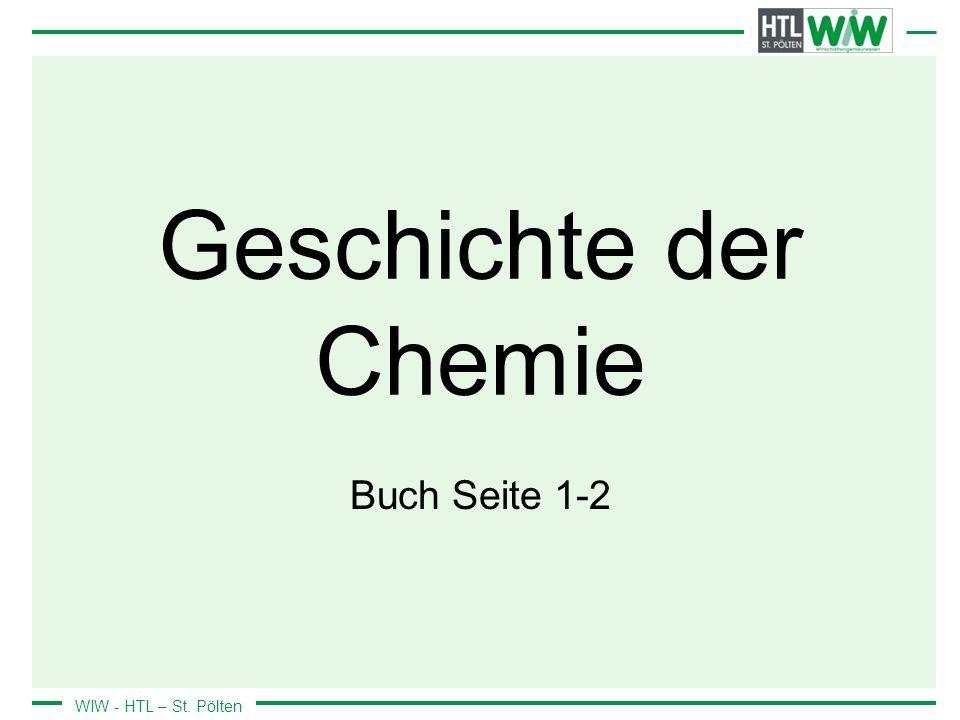 WIW - HTL – St. Pölten Geschichte der Chemie Buch Seite 1-2