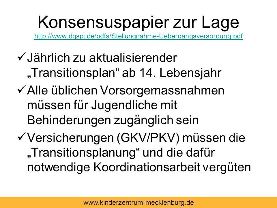 Konsensuspapier zur Lage http://www.dgspj.de/pdfs/Stellungnahme-Uebergangsversorgung.pdf http://www.dgspj.de/pdfs/Stellungnahme-Uebergangsversorgung.p