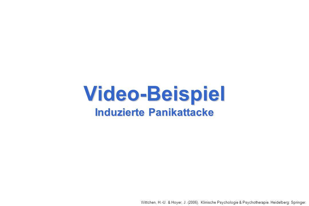 Wittchen, H.-U. & Hoyer, J. (2006). Klinische Psychologie & Psychotherapie. Heidelberg: Springer. Video-Beispiel Induzierte Panikattacke