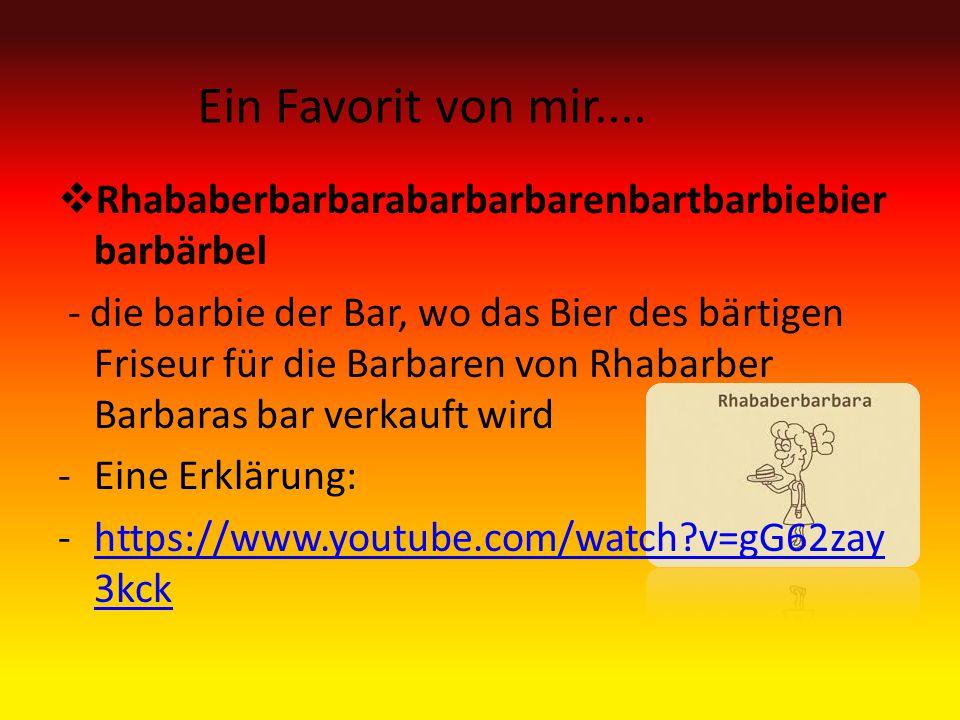  Rhababerbarbarabarbarbarenbartbarbiebier barbärbel - die barbie der Bar, wo das Bier des bärtigen Friseur für die Barbaren von Rhabarber Barbaras bar verkauft wird -Eine Erklärung: -https://www.youtube.com/watch?v=gG62zay 3kckhttps://www.youtube.com/watch?v=gG62zay 3kck Ein Favorit von mir....