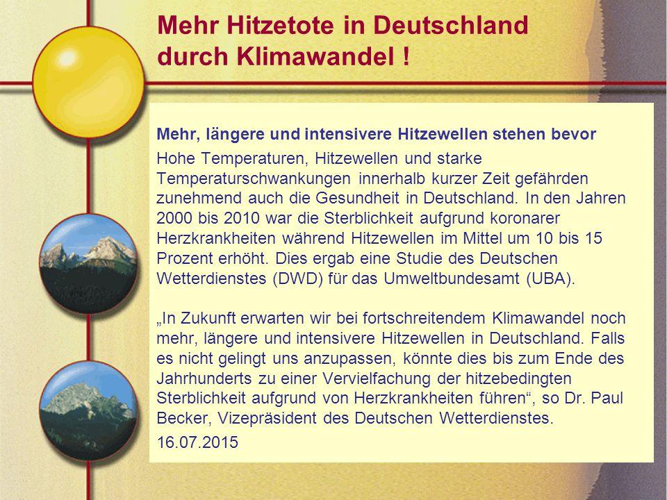 Mehr Hitzetote in Deutschland durch Klimawandel .
