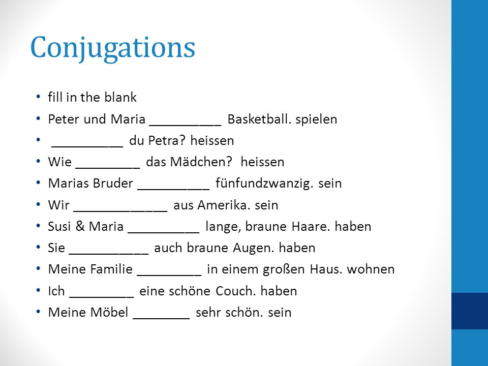 Conjugations fill in the blank Peter und Maria __________ Basketball.