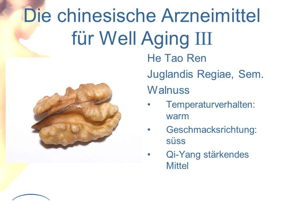 Die chinesische Arzneimittel für Well Aging III He Tao Ren Juglandis Regiae, Sem.