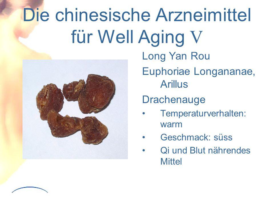 Die chinesische Arzneimittel für Well Aging V Long Yan Rou Euphoriae Longananae, Arillus Drachenauge Temperaturverhalten: warm Geschmack: süss Qi und Blut nährendes Mittel