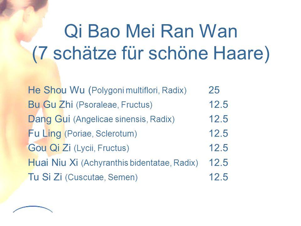 Qi Bao Mei Ran Wan (7 schätze für schöne Haare) He Shou Wu( Polygoni multiflori, Radix) 25 Bu Gu Zhi (Psoraleae, Fructus) 12.5 Dang Gui (Angelicae sinensis, Radix) 12.5 Fu Ling (Poriae, Sclerotum) 12.5 Gou Qi Zi (Lycii, Fructus) 12.5 Huai Niu Xi (Achyranthis bidentatae, Radix) 12.5 Tu Si Zi (Cuscutae, Semen) 12.5