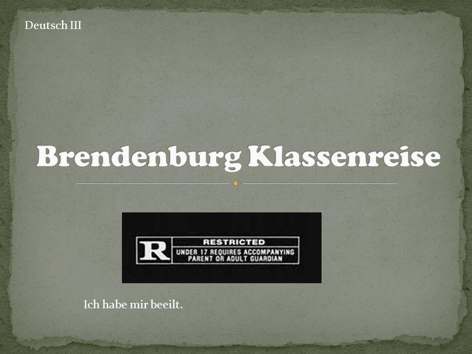 Deutsch III Ich habe mir beeilt.