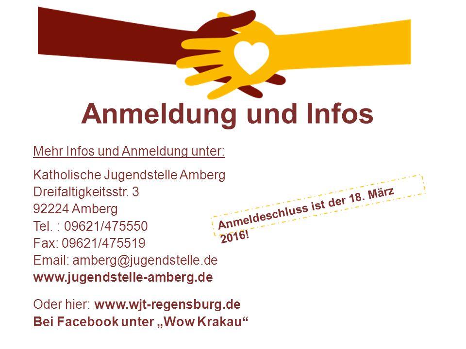 Anmeldung und Infos Mehr Infos und Anmeldung unter: Katholische Jugendstelle Amberg Dreifaltigkeitsstr. 3 92224 Amberg Tel. : 09621/475550 Fax: 09621/