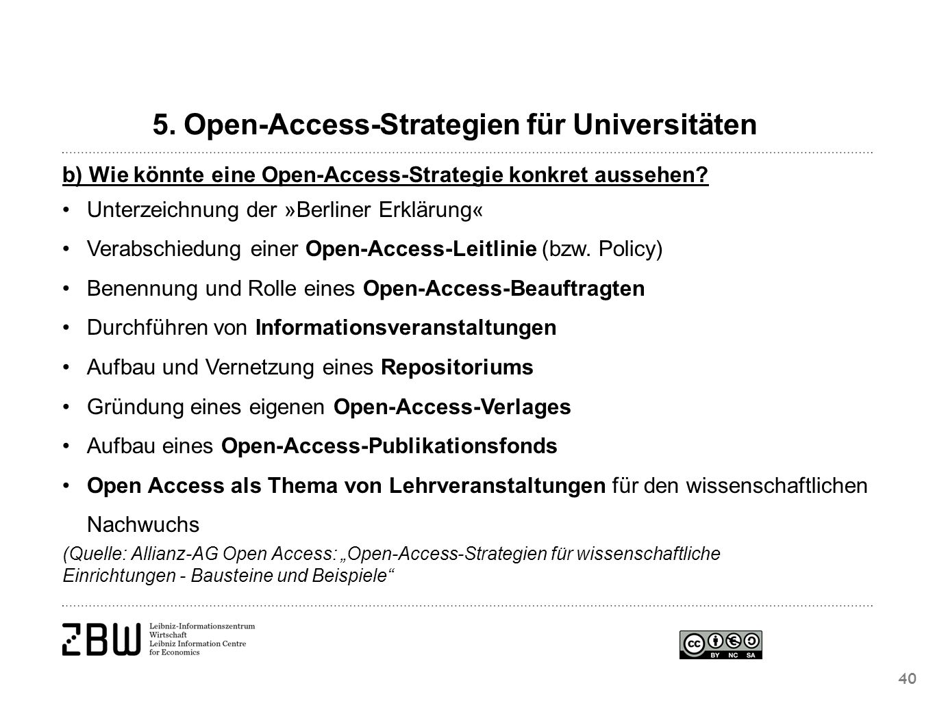 40 5. Open-Access-Strategien für Universitäten b) Wie könnte eine Open-Access-Strategie konkret aussehen? Unterzeichnung der »Berliner Erklärung« Vera