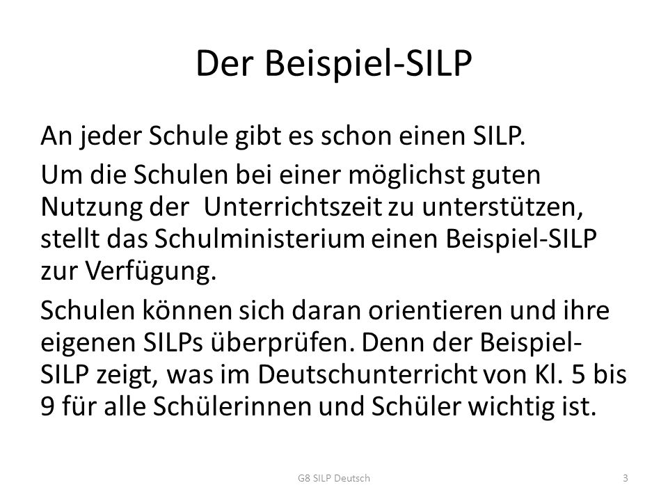 Der Beispiel-SILP An jeder Schule gibt es schon einen SILP.