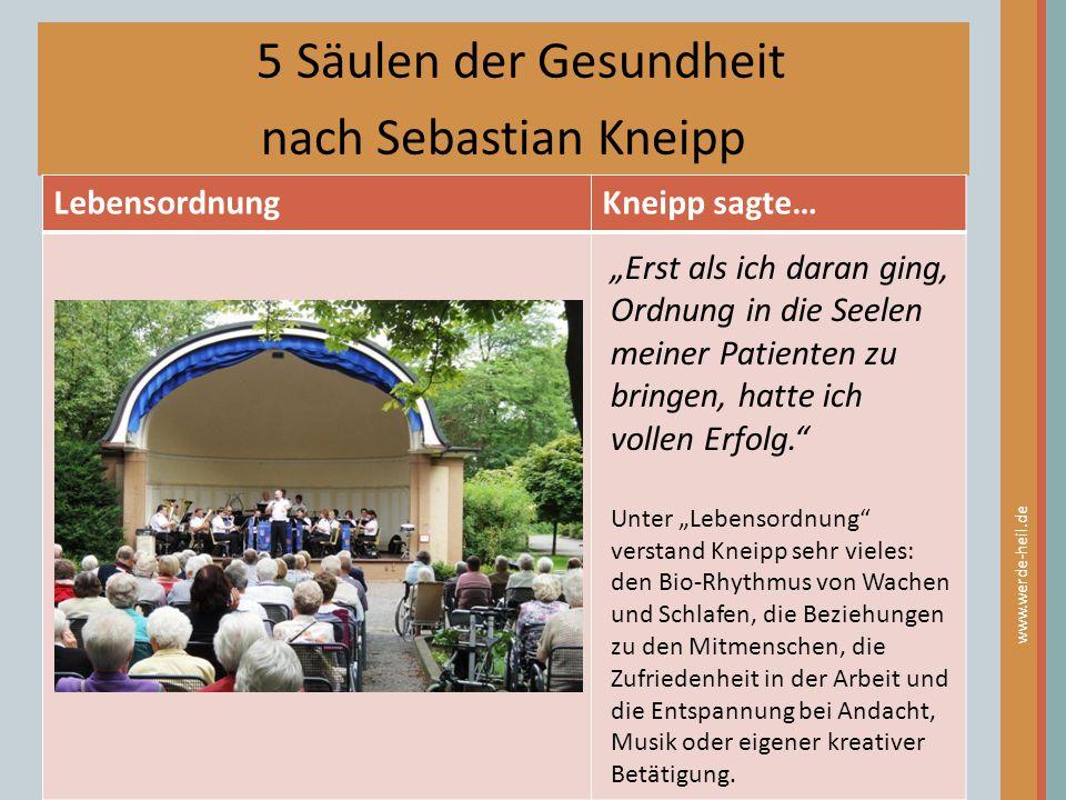 """5 Säulen der Gesundheit nach Sebastian Kneipp LebensordnungKneipp sagte… www.werde-heil.de """"Erst als ich daran ging, Ordnung in die Seelen meiner Pati"""