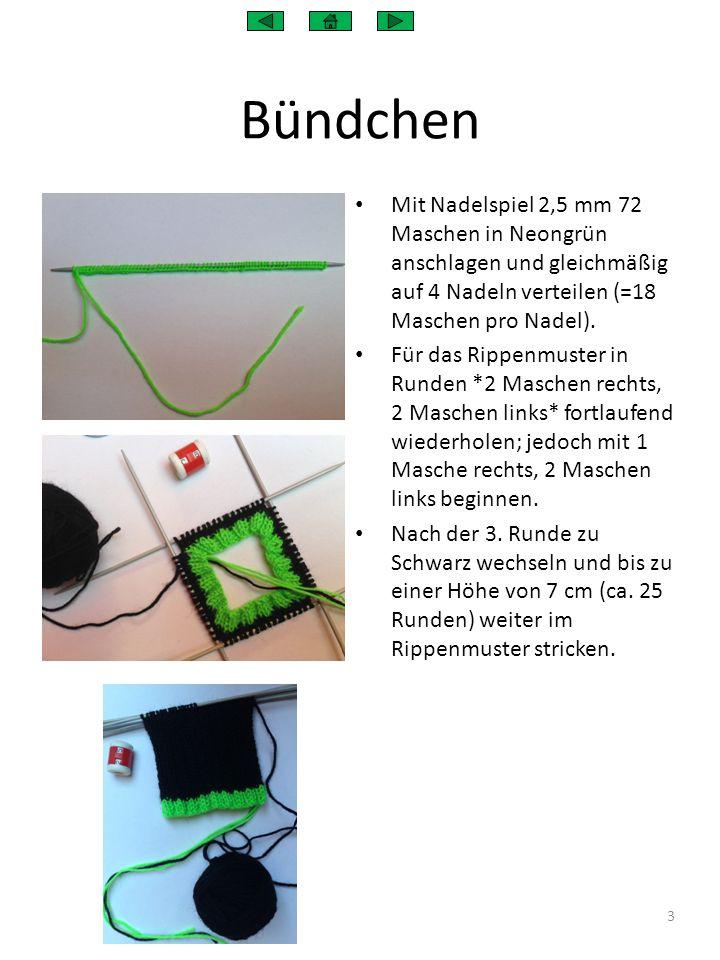 Bündchen Mit Nadelspiel 2,5 mm 72 Maschen in Neongrün anschlagen und gleichmäßig auf 4 Nadeln verteilen (=18 Maschen pro Nadel). Für das Rippenmuster