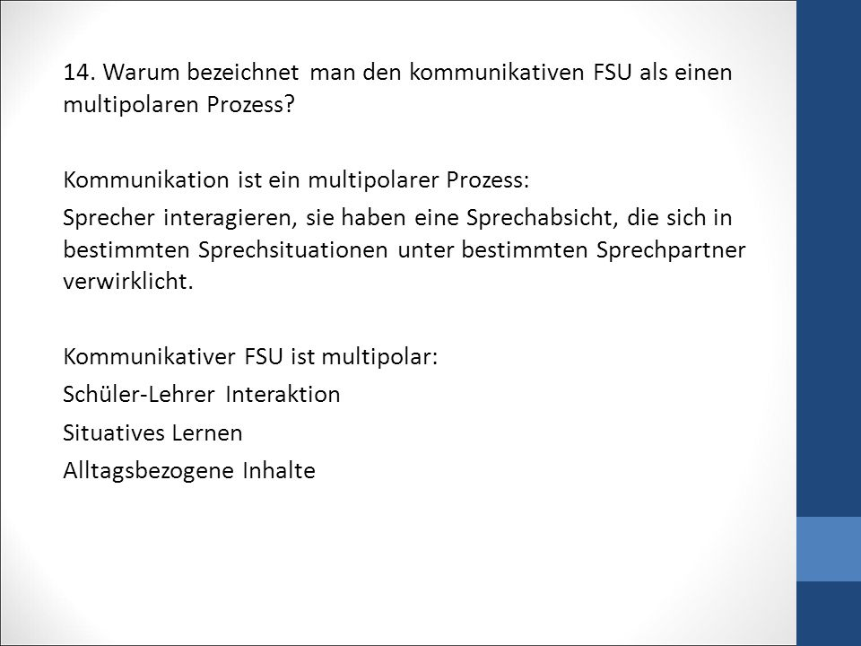 14.Warum bezeichnet man den kommunikativen FSU als einen multipolaren Prozess.
