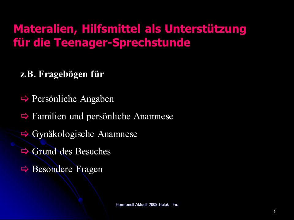 Hormonell Aktuell 2009 Belek - Fis 5 Materalien, Hilfsmittel als Unterstützung für die Teenager-Sprechstunde z.B.