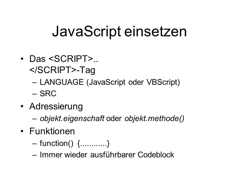 JavaScript einsetzen Das..
