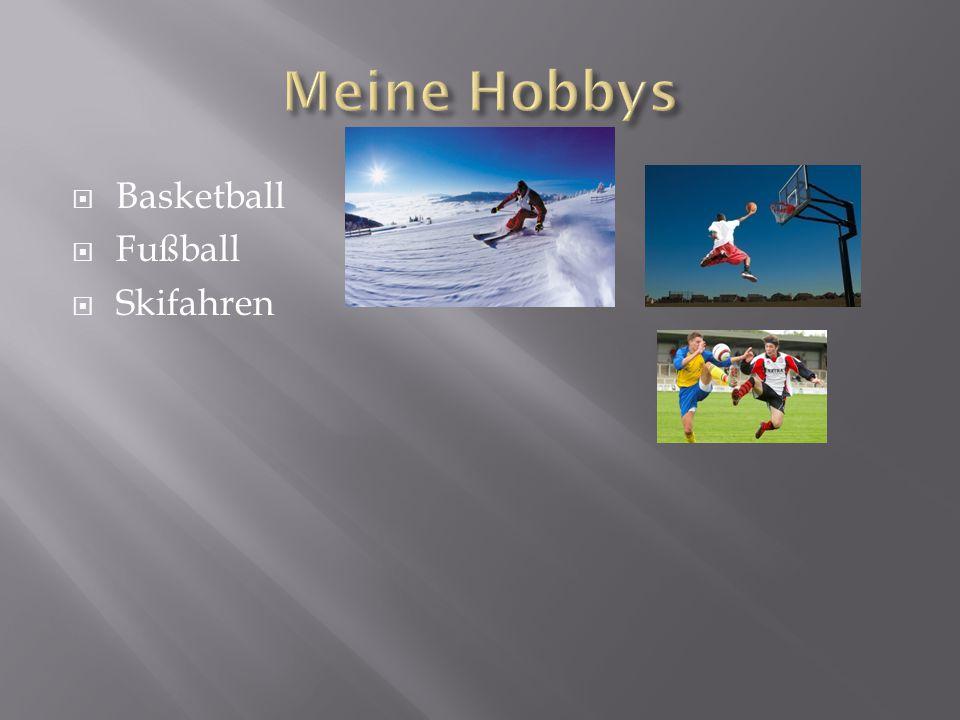  Basketball  Fußball  Skifahren