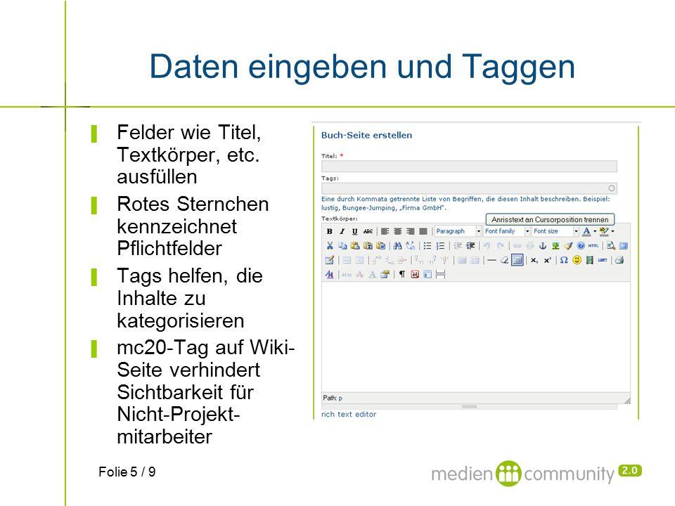 Daten eingeben und Taggen ▌ Felder wie Titel, Textkörper, etc.
