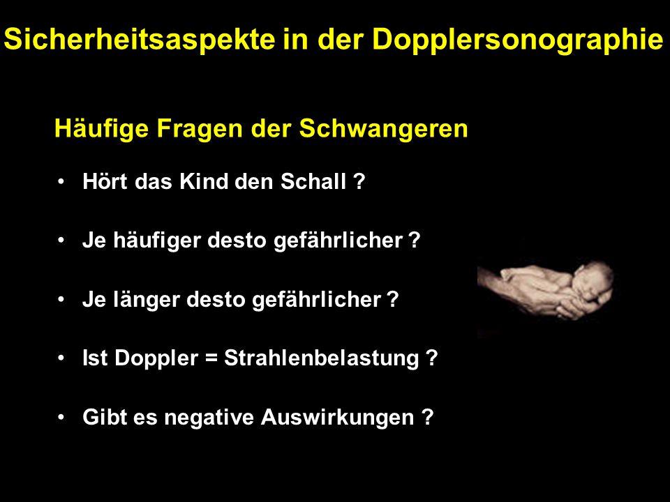 Bekanntheitsgrad % der Gerätekenndaten des Duplexscanners Schneider KTM, Dumler EA, Lippert A: Umfrage zur Verbreitung und Anwendung der Dopplersonographie im deutschsprachigen Raum.