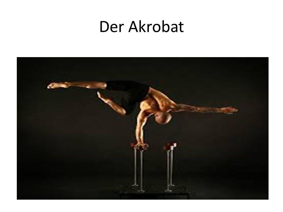 Der Akrobat