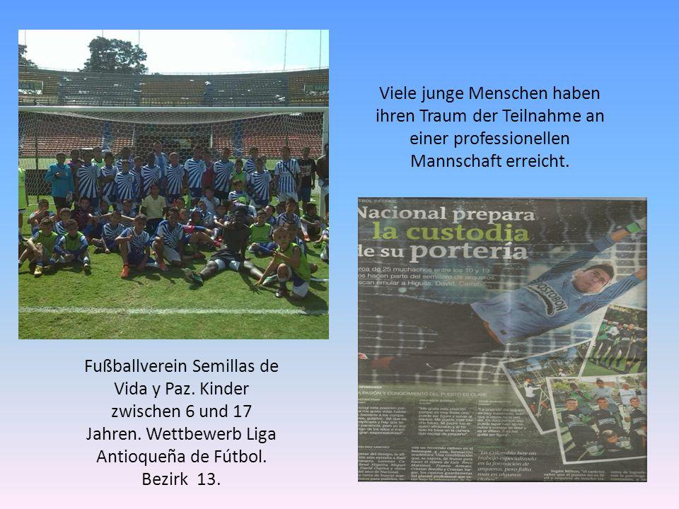 Fußballverein Semillas de Vida y Paz. Kinder zwischen 6 und 17 Jahren.