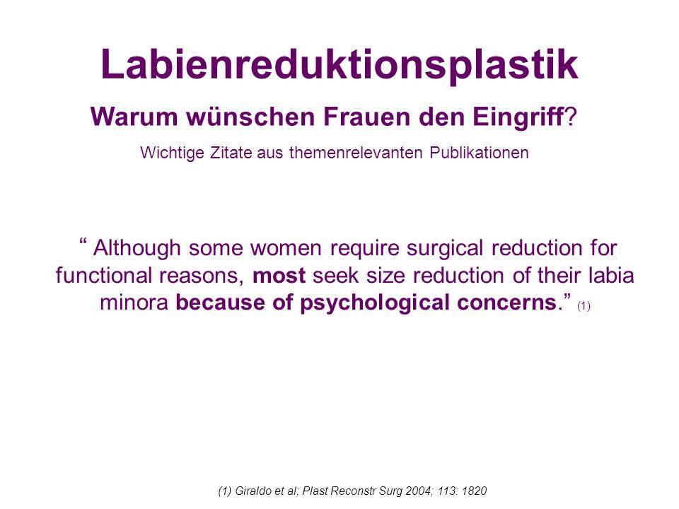 Labienreduktionsplastik Warum wünschen Frauen den Eingriff.