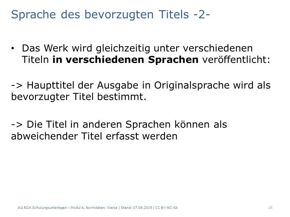 Sprache des bevorzugten Titels -2- Das Werk wird gleichzeitig unter verschiedenen Titeln in verschiedenen Sprachen veröffentlicht: -> Haupttitel der Ausgabe in Originalsprache wird als bevorzugter Titel bestimmt.