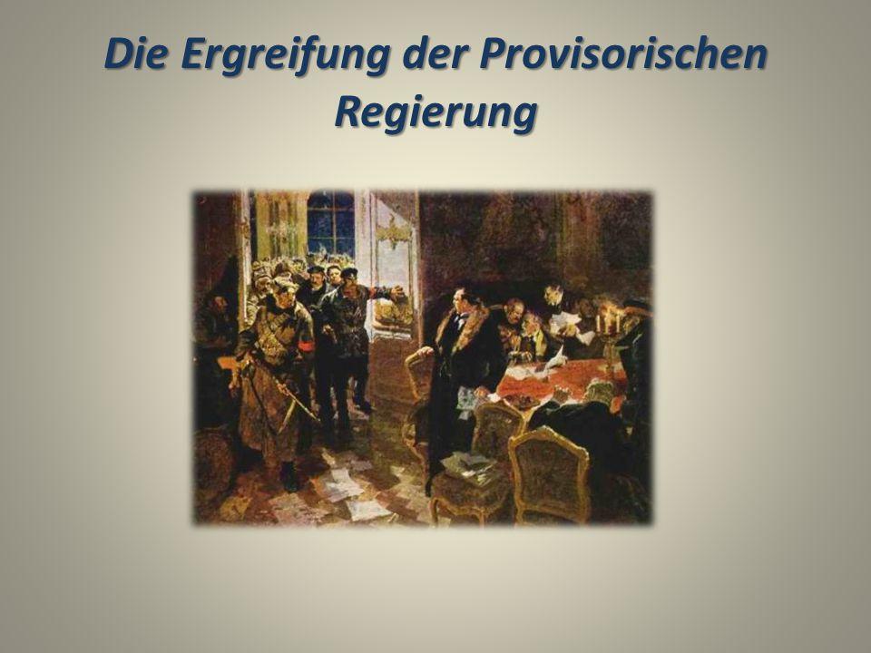Die Ergreifung der Provisorischen Regierung