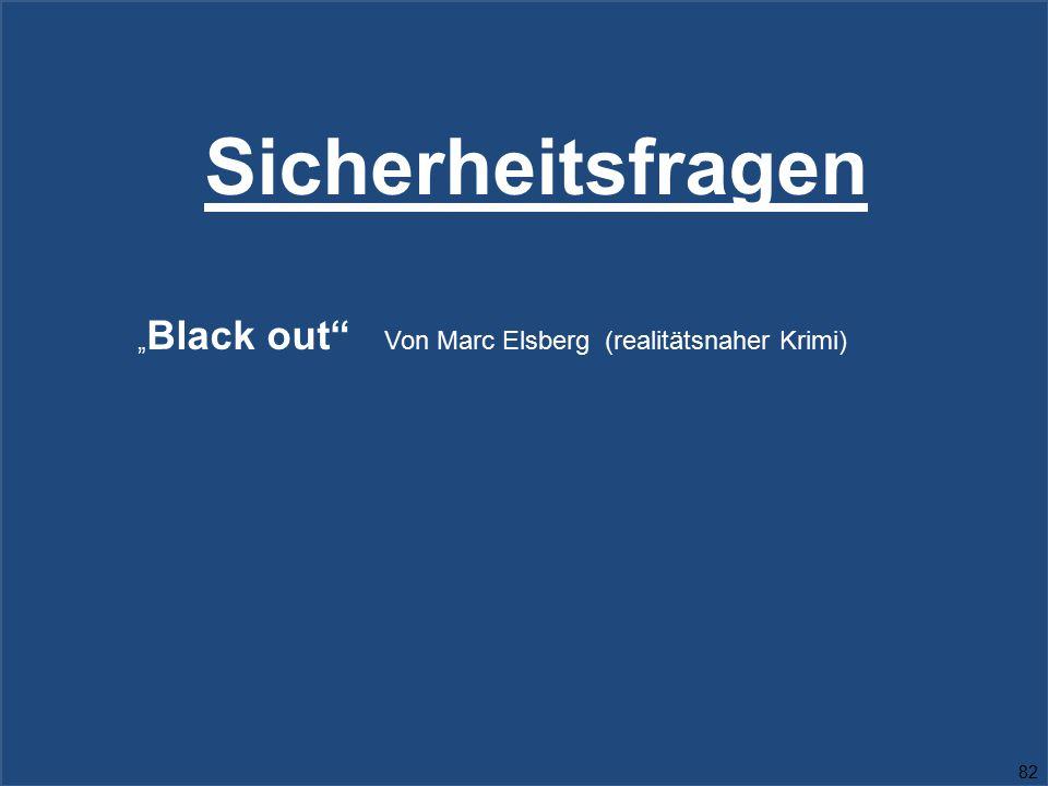 """Sicherheitsfragen """" Black out"""" Von Marc Elsberg (realitätsnaher Krimi) 82"""