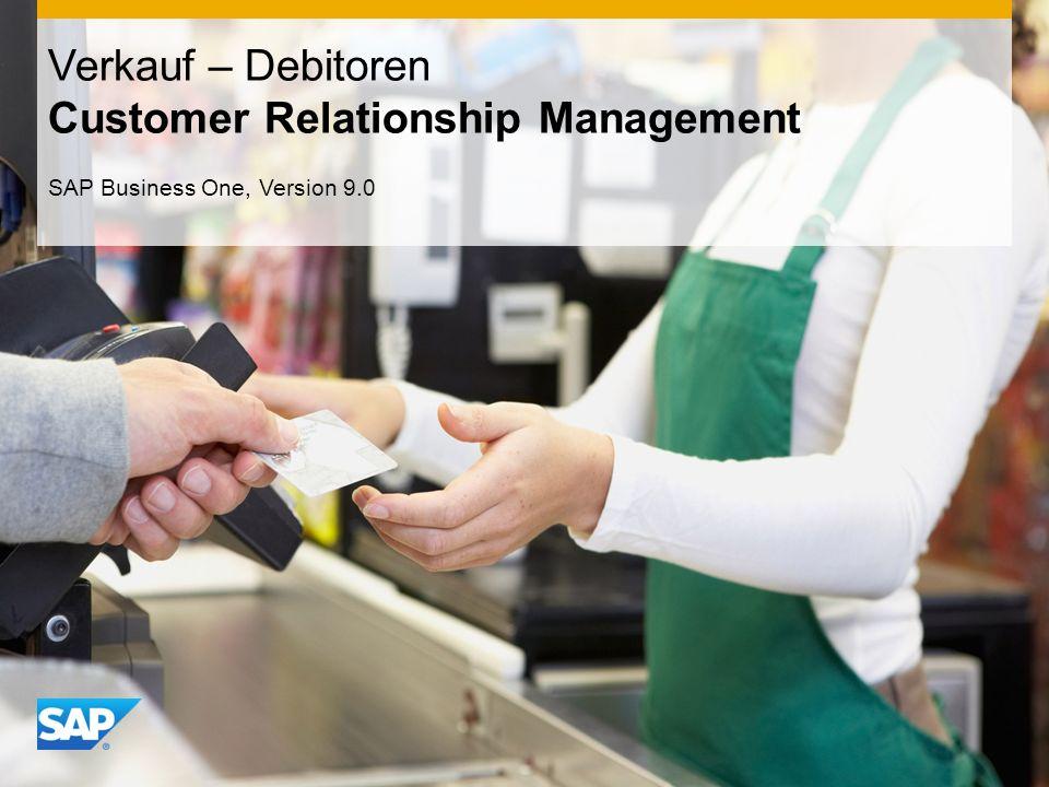 INTERN Verkauf – Debitoren Customer Relationship Management SAP Business One, Version 9.0