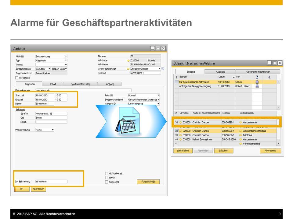 ©2013 SAP AG. Alle Rechte vorbehalten.9 Alarme für Geschäftspartneraktivitäten
