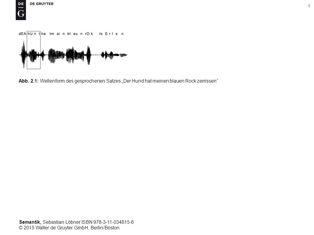 Semantik, Sebastian Löbner ISBN 978-3-11-034815-6 © 2015 Walter de Gruyter GmbH, Berlin/Boston 5 Tab.