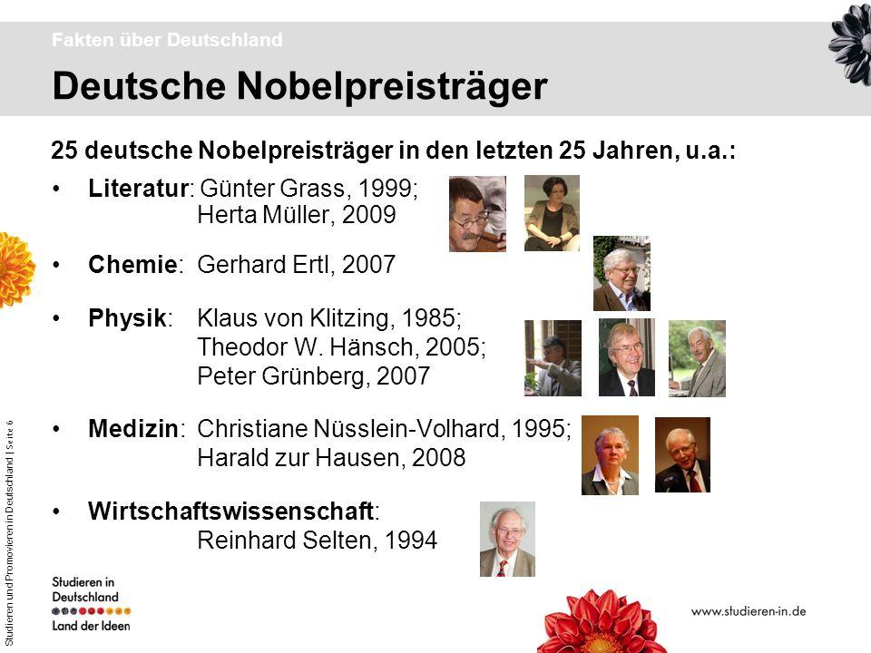 Studieren und Promovieren in Deutschland | Seite 6 Deutsche Nobelpreisträger Fakten über Deutschland Literatur: Günter Grass, 1999; Herta Müller, 2009
