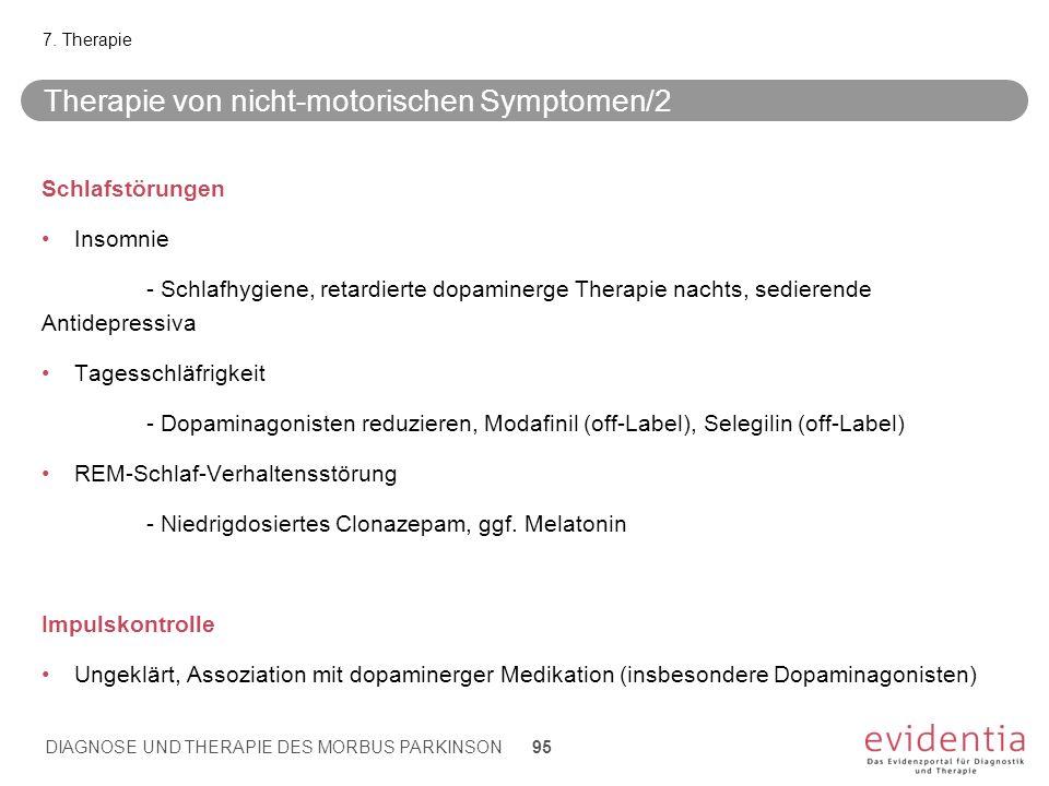 Therapie von nicht-motorischen Symptomen/2 Schlafstörungen Insomnie - Schlafhygiene, retardierte dopaminerge Therapie nachts, sedierende Antidepressiv