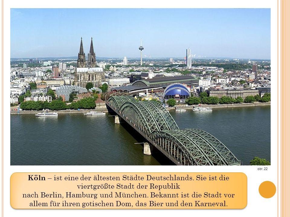 obr. 22 Köln – ist eine der ältesten Städte Deutschlands.