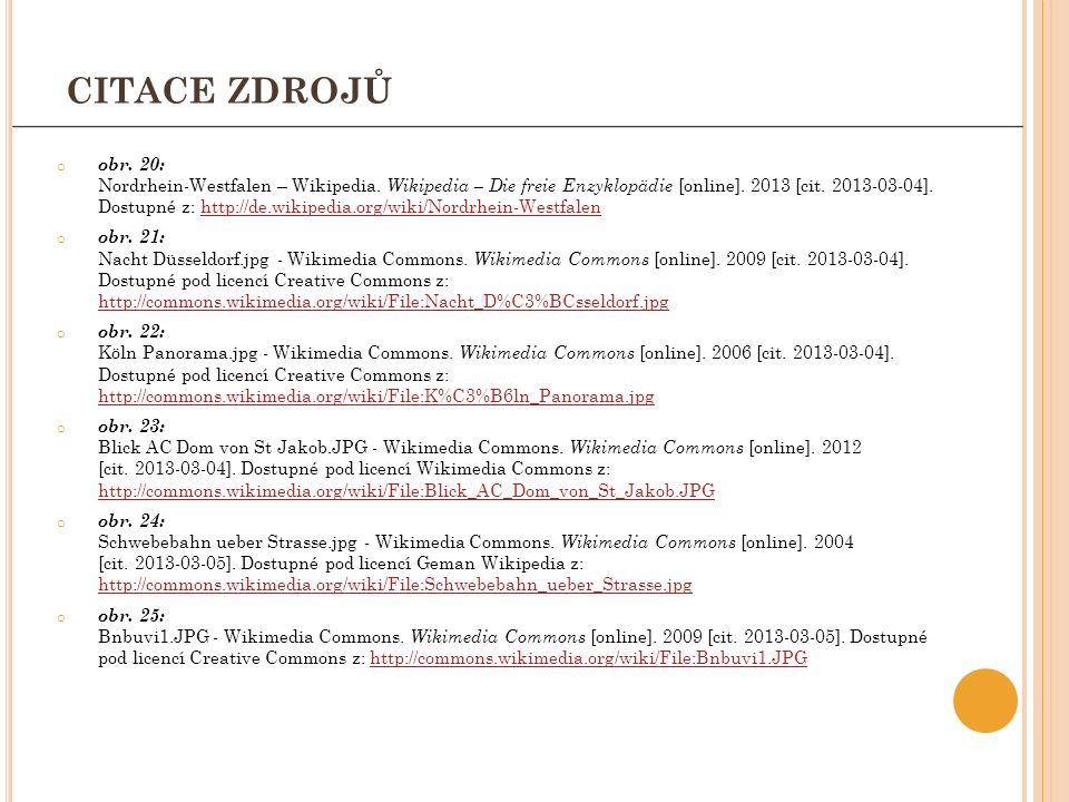 o obr. 20: Nordrhein-Westfalen – Wikipedia. Wikipedia – Die freie Enzyklopädie [online]. 2013 [cit. 2013-03-04]. Dostupné z: http://de.wikipedia.org/w