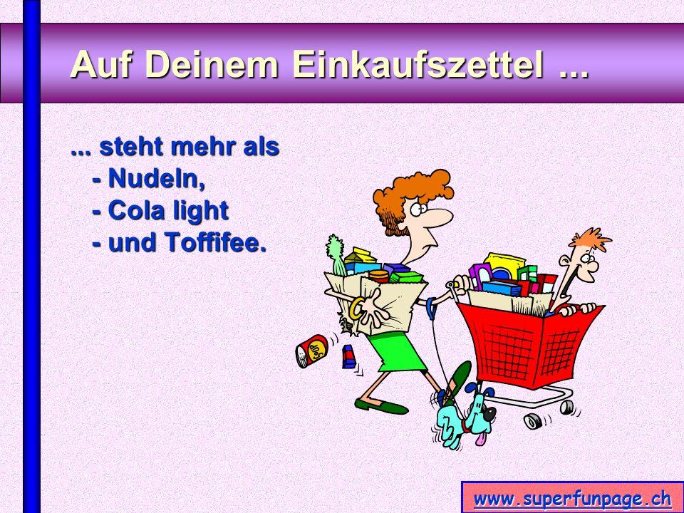www.superfunpage.ch Zum Frühstück...... ißt Du nun richtige Frühstückssachen.