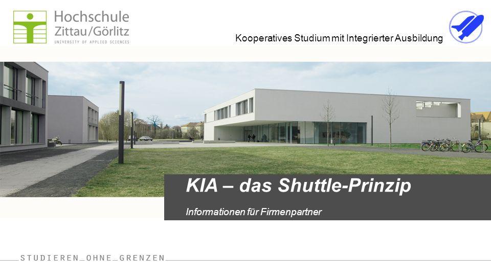 Kooperatives Studium mit Integrierter Ausbildung KIA – das Shuttle-Prinzip Informationen für Firmenpartner