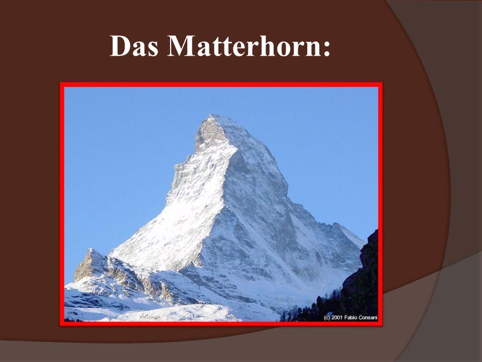 Das Matterhorn: