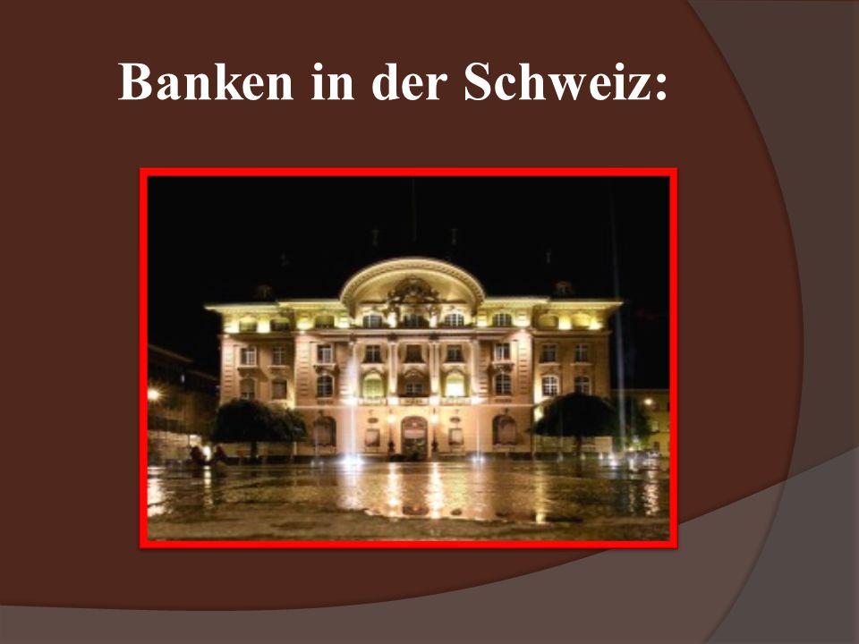 Banken in der Schweiz: