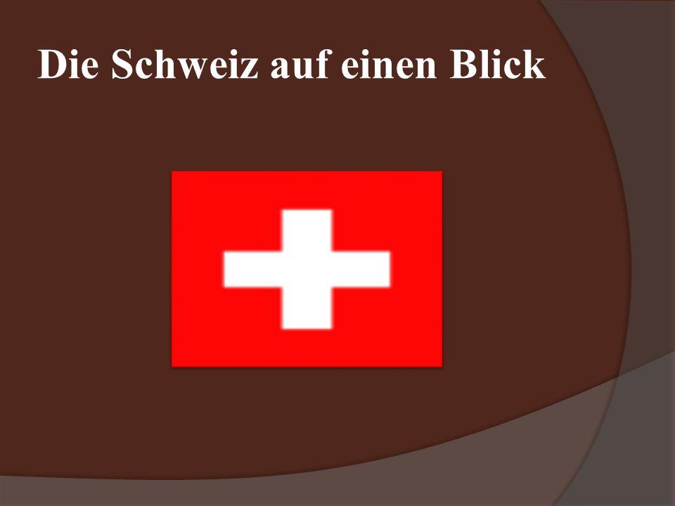 Die Schweiz auf einen Blick
