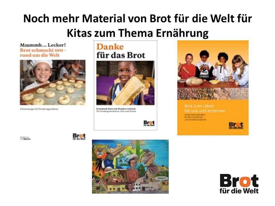 Noch mehr Material von Brot für die Welt für Kitas zum Thema Ernährung