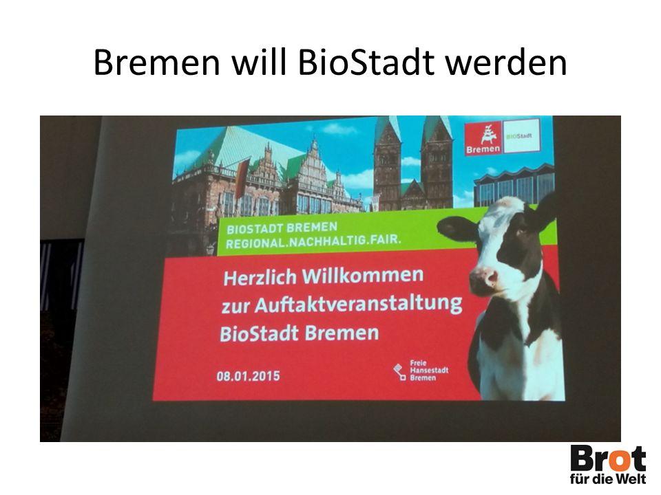 Bremen will BioStadt werden