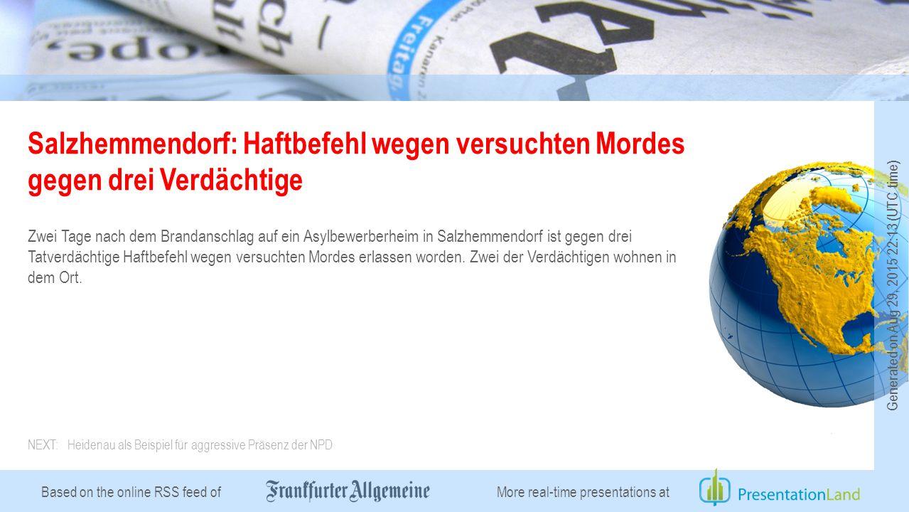 Based on the online RSS feed of Salzhemmendorf: Haftbefehl wegen versuchten Mordes gegen drei Verdächtige Zwei Tage nach dem Brandanschlag auf ein Asylbewerberheim in Salzhemmendorf ist gegen drei Tatverdächtige Haftbefehl wegen versuchten Mordes erlassen worden.