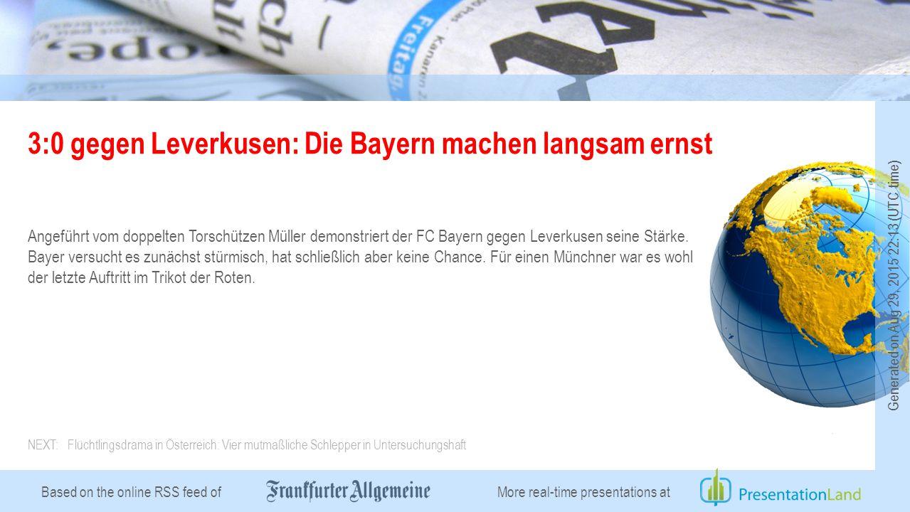 Based on the online RSS feed of 3:0 gegen Leverkusen: Die Bayern machen langsam ernst Angeführt vom doppelten Torschützen Müller demonstriert der FC Bayern gegen Leverkusen seine Stärke.