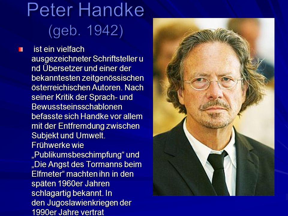 ist ein vielfach ausgezeichneter Schriftsteller u nd Übersetzer und einer der bekanntesten zeitgenössischen österreichischen Autoren.
